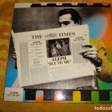 Discos de vinilo: ALEPH. FLY TO ME. MAXI-SINGLE. BLANCO Y NEGRO, 1986. IMPECABLE (#). Lote 171352177