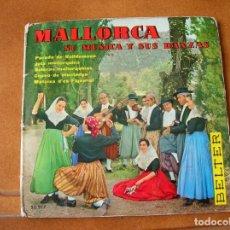 Discos de vinilo: MALLORCA SU MUSICA Y SUS DANZAS DISCOS BELTER AÑO 1960. Lote 171357698