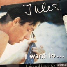 Discos de vinilo: JULES ( I WANT TO) MAXI ESPAÑA 1985 (B-6). Lote 171365409