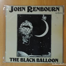 Discos de vinilo: JOHN RENBOURN - THE BLACK BALLOON - LP. Lote 171389287
