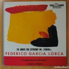 Discos de vinilo: FEDERICO GARCIA LORCA - CUATRO PERFILES DE YERMA - LP. Lote 171393367