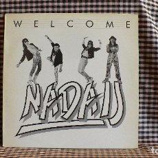 Discos de vinilo: NADAIJ – WELCOME, HARD ROCK, METALMASTER, MET 112, 1989,VINYL, 33 RPM, ITALIA.. Lote 171407237