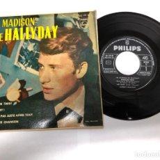 Discos de vinilo: EP EL MADISON DE HALLYDAY EDITADO EN ESPAÑA POR PHILIPS /HEY BABY /MADISO TWIST ETC. Lote 171409872