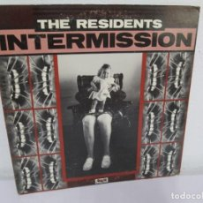 Discos de vinilo: THE RESIDENTS. INTERMISSION. LP VINILO. RALPH 1982. VER FOTOGRAFIAS ADJUNTAS. Lote 171417623