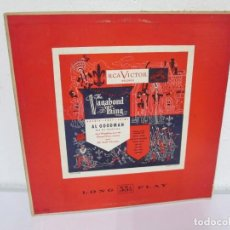 Discos de vinilo: THE VAGABOND KING. AL GOODMAN AND HIS ORCHESTRA. LP VINILO. RCA VICTOR RECORDS. VER FOTOGRAFIAS. Lote 171418334