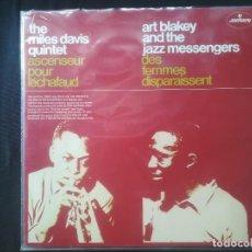 Discos de vinilo: THE MILES DAVIS QUINTET - ART BLAKEY AND THE JAZZ MESSENGERS - ASCENSEUR POUR L´ECHAFAUD . Lote 171440610