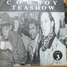 Discos de vinilo: CAWBOY TEASHOW VOL.3 25CM. Lote 171442983