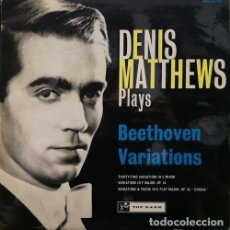 Discos de vinilo: DENIS MATTHEWS - PLAYS BEETHOVEN VARIATIONS - LP #. Lote 171450733