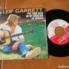 Discos de vinilo: DISCO DE LEIF GARRETT ,,PUT YOUR HEAD. Lote 171466248