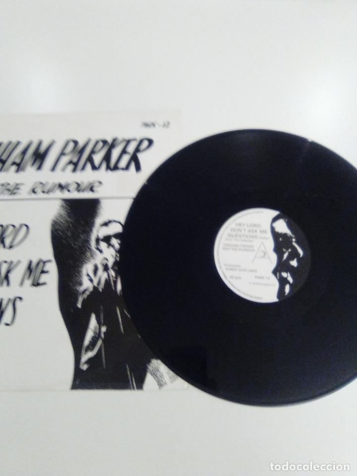 Discos de vinilo: GRAHAM PARKER & THE RUMOUR Hey lord dont ask me questions ( 1978 PHONOGRAM UK ) - Foto 3 - 171467050