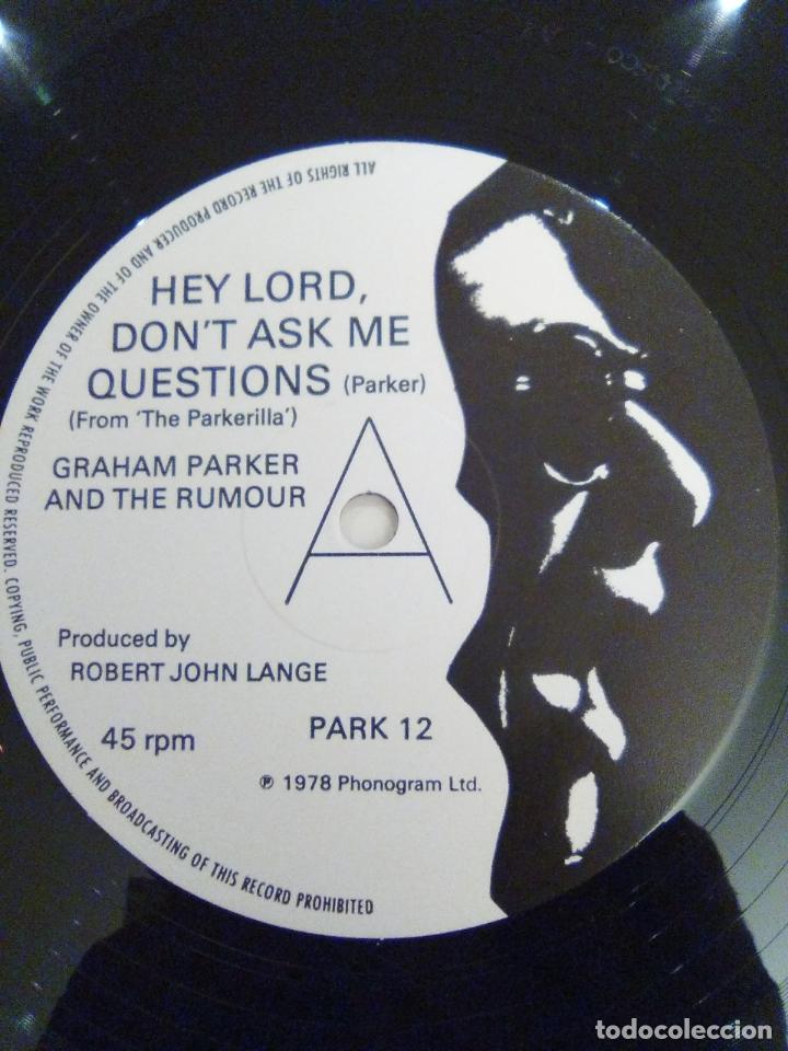 Discos de vinilo: GRAHAM PARKER & THE RUMOUR Hey lord dont ask me questions ( 1978 PHONOGRAM UK ) - Foto 4 - 171467050