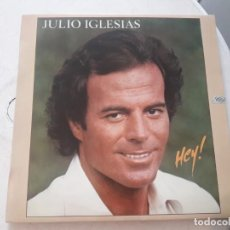 Discos de vinilo: JULIO IGLESIAS. HEY! (LP). Lote 171472722