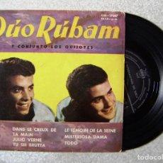 Discos de vinilo: DUO RUBAM Y CONJUNTO LOS QUIJOTES.DANS LE CREUX DE TA MAIN + 5...RARO. Lote 171474428