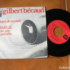 Discos de vinilo: GILBERT BECAUD ,LE BAIN DE MINUIT. Lote 171487612