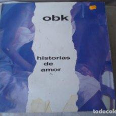 Discos de vinilo: OBK HISTORIAS DE AMOR. Lote 171499060