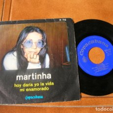 Discos de vinilo: DISCO DE MARTINHA ,HOY DARIA YO LA VIDA ,MI ENAMORADO AÑO 1971. Lote 171515032