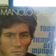 Discos de vinilo: MANOLO OTERO TODO EL TIEMPO DEL MUNDO. Lote 171518504