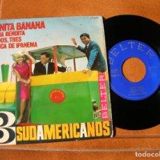Discos de vinilo: DISCO DE LOS TRES SUDAMERICANOS ,JUANITA BANANA. Lote 171520295