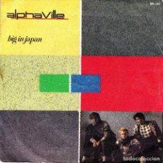 Discos de vinilo: ALPHAVILLE - BIG IN JAPAN + SEEDS SINGLE 1984 SPAIN. Lote 171550519