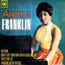 Discos de vinilo: ARETHA FRANKLIN - SKYLARK + ROCK A BYE YOUR BABY + SAY IT ISN'T SO + LAUGHING ON.. EP RARO 1963 SPAI. Lote 171551055
