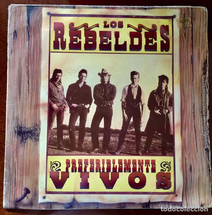 LOS REBELDES. PREFERIBLEMENTE VIVOS. (Música - Discos - LP Vinilo - Grupos Españoles de los 70 y 80)