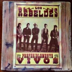 Discos de vinilo: LOS REBELDES. PREFERIBLEMENTE VIVOS. LP DOBLE DIRECTO.. Lote 171582498