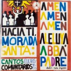 Discos de vinilo: CANTOS EUCARÍSTICOS COMUNITARIOS. KIKO ARGÜELLO. HACIA TI MORADA SANTA. EP PORTADA ABIERTA + LIBRETO. Lote 171585134