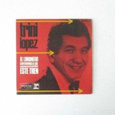 Discos de vinilo: TRINI LOPEZ - EL LIMONERO, CANTAREMOS AL SOL, LA RESPUESTA ESTA EN EL VIENTO, ESTE TREN. Lote 171596532