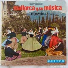 Discos de vinilo: MALORCA Y SU MUSICA. AGRUPACION EL PARADO DE VALDEMOSA. LP ORIGINAL PORTADA ABIERTA. Lote 171599133