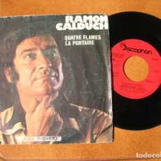 Discos de vinilo: DISCO DE RAMON CALDUCH ,CUATRE FLAMES ,LA PUNTAIRE. Lote 171603223