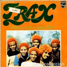 Discos de vinilo: TRAX / WASN'T IY NICE? / BLACK BOY (SINGLE 1974). Lote 171616763