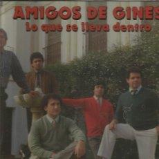 Disques de vinyle: AMIGOS DE GINES LO QUE SE LLEVA. Lote 171621730