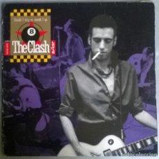 Discos de vinilo: THE CLASH. SHOULD I STAY OR SHOULD I GO. CBS, SPAIN 1991 MAXI-LP. Lote 171632910