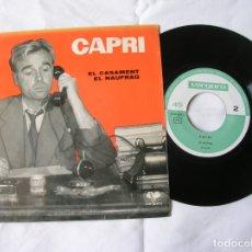 Discos de vinilo: DISCO DE JOAN CAPRI ,EL CASAMENT ,EL NAUFRAG. Lote 171633327