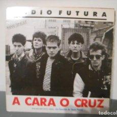 Discos de vinilo: RADIO FUTURA - A CARA O CRUZ - 37 GRADOS. Lote 171641572