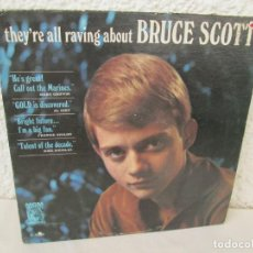 Discos de vinilo: THEY´RE ALL RAVING ABOUT BRUCE SCOTT. LP VINILO. MGN RECORDS. VER FOTOGRAFIAS ADJUNTAS. Lote 171648805