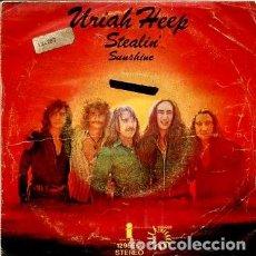 Discos de vinilo: URIAH HEEP / STEALIN' / SUNSHINE (SINGLE 1973). Lote 171650913