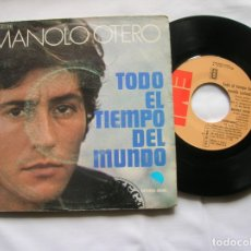Discos de vinilo: DISCO DE MANOLO OTERO ,TODO EL TIEMPO DEL MUNDO. Lote 171662249