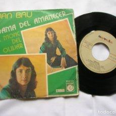 Discos de vinilo: DISCO DE JUAN BAU ,DAMA DEL AMANECER Y EL MONT DEL OLIVAR. Lote 171663587