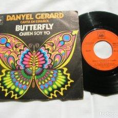Discos de vinilo: DISCO DE DANYEL GERARD CANTA EN ESPAÑOL ,BUTTERFLY ,QUIEN SOY YO. Lote 171665343