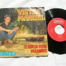 Discos de vinilo: DISCO DE VICTOR MANUEL , INCLUYE 4 TEMAS ,EL ABUELO VITOR ,PAXARINOS ,. Lote 171667222