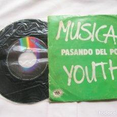 Discos de vinilo: DISCO DE MUSICAL YOUTH TEMAS PASANDO DEL POLI Y GIVE LOVE A CHANGE. Lote 171668545