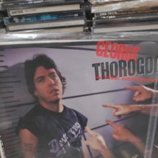 Discos de vinilo: GEORGE THOROGOOD ANDA DESTROYERS BORN TO BE BAD. Lote 171669080
