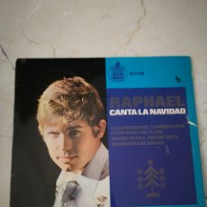 Discos de vinilo: RAPHAEL CANTA LA NAVIDAD VINILO SINGLE. Lote 171685464