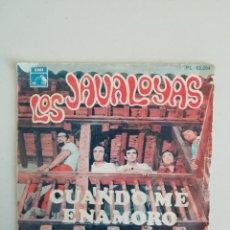 Discos de vinilo: LOS JAVALOYAS CUANDO ME ENAMORO. Lote 171686243