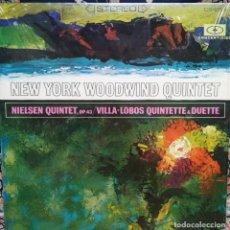 Discos de vinilo: NEW YORK WOODWIND QUINTET. NIELSEN QUINTET Y VILLA-LOBOS QUINTET Y DUET. Lote 171692272