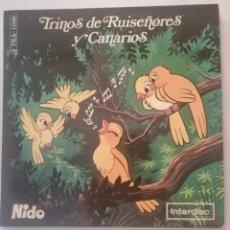 Discos de vinilo: DISCO DE TRINOS DE RUISEÑORES Y CANARIOS.. Lote 171697522