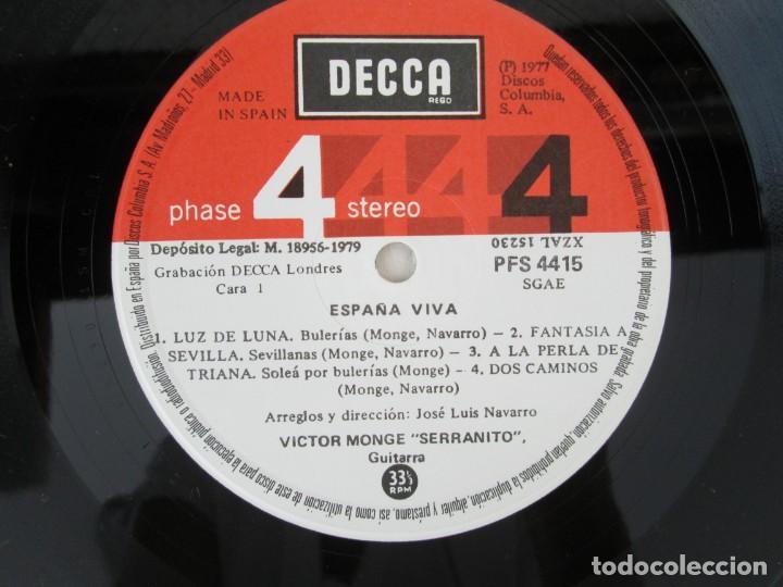 Discos de vinilo: ESPAÑA VIVA. PHASE 4 STEREO. VICTOR MONGE. SERRANITO. LP VINILO. DECCA 1977. VER FOTOGRAFIAS - Foto 4 - 171744782