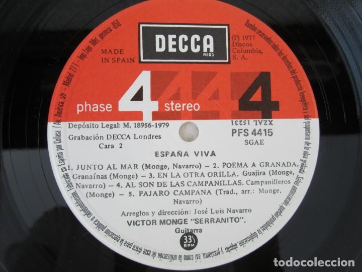 Discos de vinilo: ESPAÑA VIVA. PHASE 4 STEREO. VICTOR MONGE. SERRANITO. LP VINILO. DECCA 1977. VER FOTOGRAFIAS - Foto 6 - 171744782