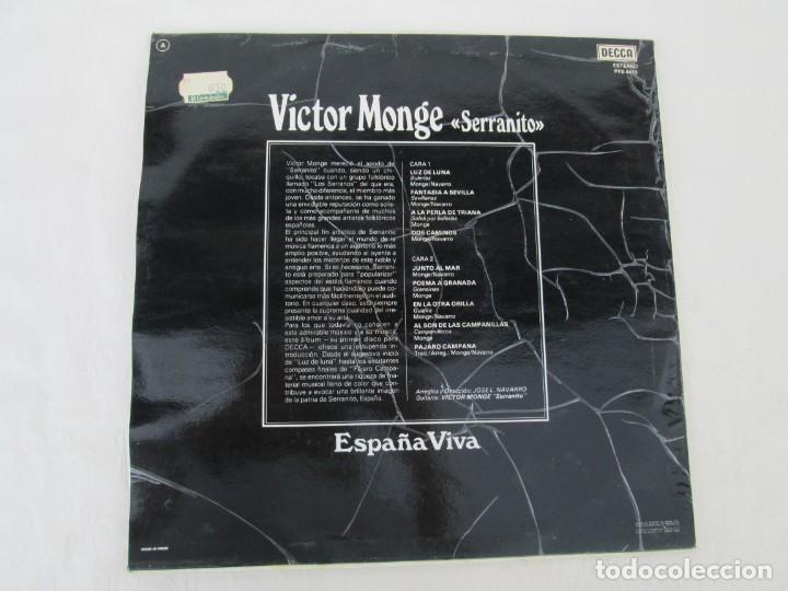Discos de vinilo: ESPAÑA VIVA. PHASE 4 STEREO. VICTOR MONGE. SERRANITO. LP VINILO. DECCA 1977. VER FOTOGRAFIAS - Foto 8 - 171744782